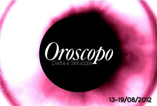 Eclissi d'Oroscopo: l'Astrologia Alternativa di Dieta e Bellezza (13-19 Agosto)